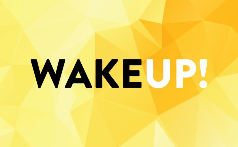 Wake up! Frühschichten der Jugend in der Fastenzeit 2018